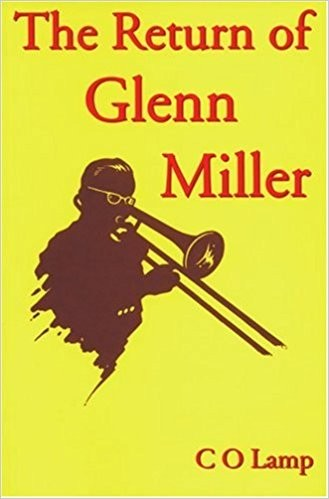 Return Of Glenn Miller, The