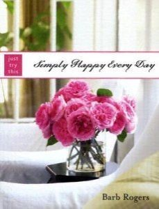 Simply Happy Every Day (Just Try This) (Paperback)