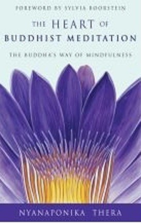 The Heart of Buddhist Meditation (RWW)