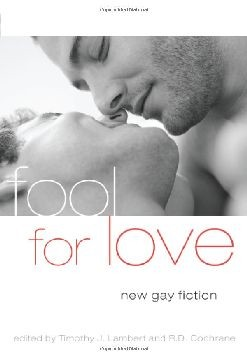 Fool For Love: New Gay Fiction [Paperback]