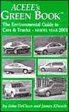 Aceee's Green Book: The Environmental Guide Cars & Trucks, Model Year 2001