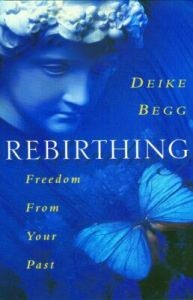 Rebirthing: Freedom From Your Past 4500