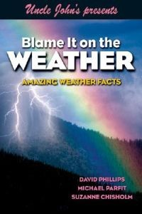 Blame It on the Weather (Uncle John's presents)