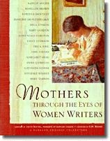 Mothers Through the Eyes of Women Writers: A Barnard College Collection