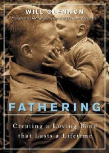 The Collected Wisdom of Fathers: Creating a Loving Bond That Lasts A Lifetime