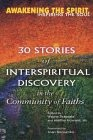 30 Stories of Interspiritual Discovery in the Community of Faiths