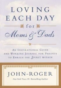 Loving Each Day for Moms & Dads