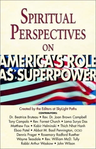 Spiritual Perspective on America's Role As Superpower
