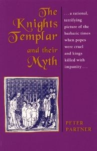 Knights Templar and Their Myth, The (Paperback)