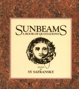 Sunbeams: A Book of Quotations (IO)