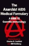 Anarchist AIDS Medical Formulary, The - A Guide to Guerrilla Immunology