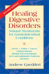 Healing Digestive Disorders: Natural Treatments for Gastrointestinal Conditions