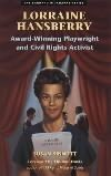 Lorraine Hansberry: Award-Winning Playwright and Civil Rights Activist (Barnard Biography Series (Berkeley, Calif.).) (Paperback)