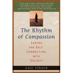 Rhythm of Compassion, The: Caring for Self, Connecting With Society