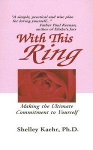 With This Ring: Making the Ultimate Commitment to Yourself