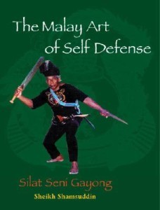 Malay Art of Self Defense, The: Silat Seni Gayong (DMGD