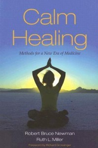 Calm Healing: Methods for a New Era in Medicine