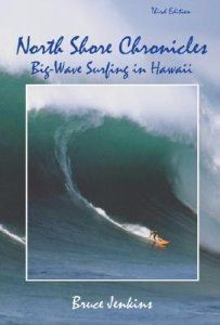North Shore Chronicles: Big-Wave Surfing in Hawaii (Paperback)