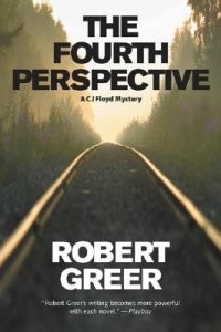 Fourth Perspective, The: A CJ Floyd Mystery