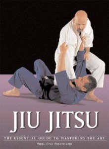 Jiu Jitsu:  The Essential Guide To Mastering The Art