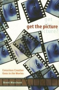 Get the Picture: Conscious Creation Goes to the Movies