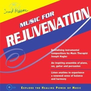 Sound Medicine: Music For Rejuvenation