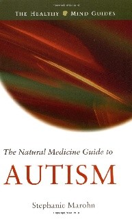 The Natural Medicine Guide to Autism - The Healthy Mind Guides