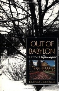 Out of Babylon: Ghosts of Grossinger's