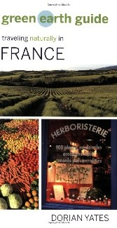 Green Earth Guide: Traveling Naturally in France