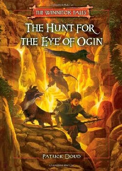 The Hunt for the Eye of Ogin (The Winnitok Tales) - Hardcover