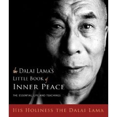 The Dalai Lama's Little Book of Inner Peace: The Essential Life and Teachings - Hardcover