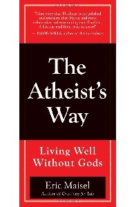 The Atheist's Way: Living Well Without Gods [DMGD]