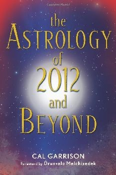 Astrology of 2012 and Beyond, The