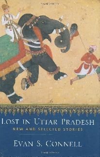 Lost in Uttar Pradesh: New and Selected Stories -Hardcover