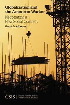 Globalization and the American Worker: Negotiating a New Social Contract (Significant Issues)