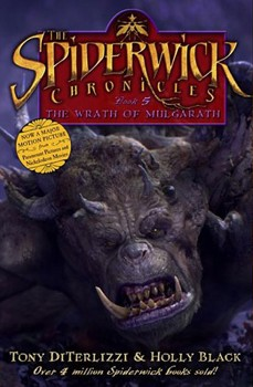 Wrath of Mulgarath, The: Movie Tie-in Edition (Spiderwick Chronicles) [Hardcover]