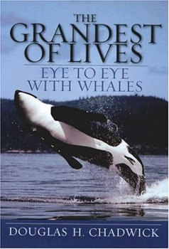 Grandest of Lives: Eye to Eye with Whales, The