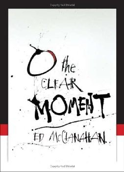O the Clear Moment - Hardcover