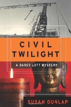 Civil Twilight: A Darcy Lott Mystery - Hardcover