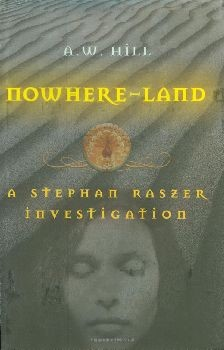 Nowhere Land: A Stephan Raszer Investigation - Hardcover