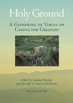 Holy Ground: A Gathering of Voices on Caring for Creation [Hardcover]